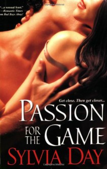 Passion for the Game (Georgian, Book 2) - Sylvia Day