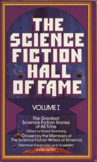 The Science Fiction Hall of Fame 1 - Isaac Asimov, Robert Silverberg, Richard Matheson, Judith Merril