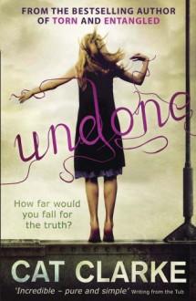 Undone by Clarke. Cat ( 2013 ) Paperback - Clarke. Cat