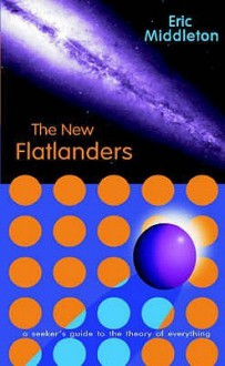 The New Flatlanders - Eric Middleton