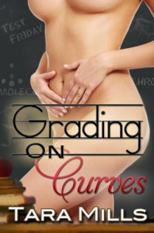 Grading on Curves - Tara Mills