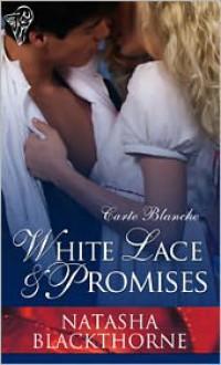 White Lace and Promises - Natasha Blackthorne