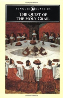The Quest of the Holy Grail (Penguin Classics) - Anonymous