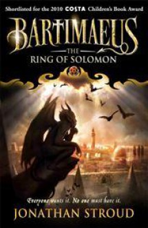 The Ring of Solomon: A Bartimaeus Novel (Bartimaeus, #4) - Jonathan Stroud