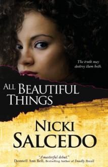 All Beautiful Things - Nicki Salcedo