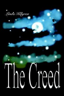 The Creed - Linda Kilgren