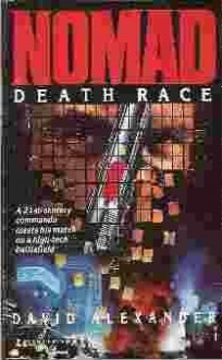 Death Race (Nomad, #2) - David Alexander