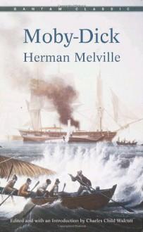 Moby-Dick (Bantam Classics) - Herman Melville