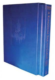 A Kingdom Far and Clear: The Complete Swan Lake Trilogy - Mark Helprin, Chris Van Allsburg
