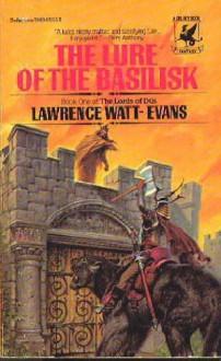 LURE OF THE BASILISK - Lawrence Watt-Evans