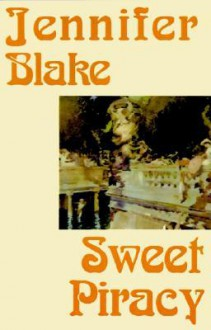 Sweet Piracy - Jennifer Blake