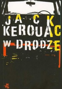 W drodze - Jack Kerouac