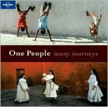 One People Many Journeys - Lonely Planet