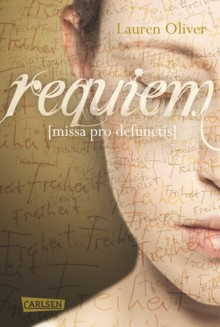Requiem (Amor-Trilogie, #3) - Lauren Oliver, Katharina Diestelmeier