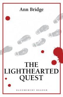 The Lighthearted Quest - Ann Bridge