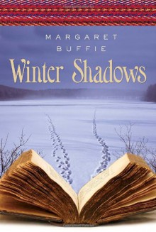 Winter Shadows - Margaret Buffie