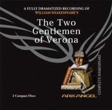 The Two Gentlemen of Verona - Michael Maloney, John Woodvine, Damian Lewis, William Shakespeare