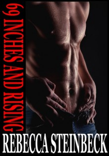 69 INCHES AND RISING - Rebecca Steinbeck