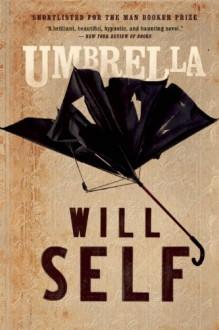 Umbrella - Will Self