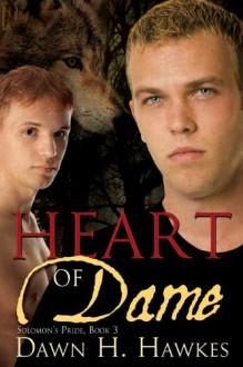 Heart of Dame - Dawn H. Hawkes