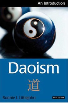 Daoism: An Introduction - Ronnie Littlejohn