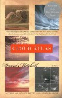 Cloud Atlas: A Novel - David Mitchell