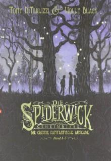 Die Spiderwick Geimnisse - Die große fantastische Ausgabe - Holly Black
