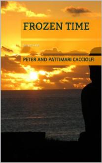 Frozen Time: Series One - Peter and Pattimari Cacciolfi