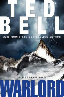 Warlord: A New Alex Hawke Novel - Ted Bell