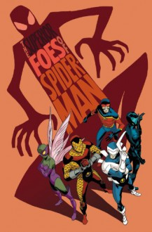 The Superior Foes of Spider-Man Volume 1: Getting the Band Back Together - Nick Spencer