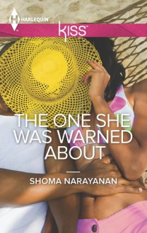 The One She Was Warned About - Shoma Narayanan