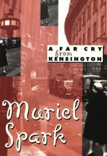 A Far Cry from Kensington (New Directions Classic) - Muriel Spark