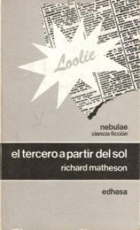 El tercero a partir del sol - Richard Matheson