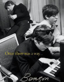 Once There Was a Way...: Photographs Of The Beatles - Harry Benson