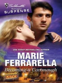 Becoming a Cavanaugh (Cavanaugh Justice) - Marie Ferrarella