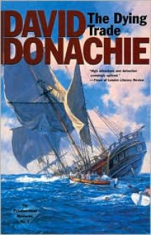 The Dying Trade - David Donachie