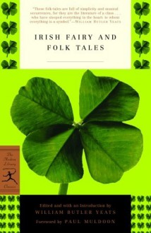 Irish Fairy and Folk Tales - Paul Muldoon,W.B. Yeats