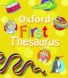 Oxford First Thesaurus - Andrew Delahunty