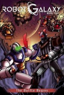 Robot Galaxy 2 - Rob Kurtz, Kris Oprisko, Alberto Aprea, Brian Miroglio