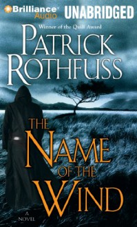 The Name of the Wind - Patrick Rothfuss, Nick Podehl