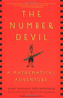 The Number Devil: A Mathematical Adventure - Hans Magnus Enzensberger, Rotraut Susanne Berner, Michael Henry Heim