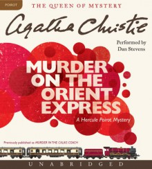 Murder on the Orient Express CD: Murder on the Orient Express CD - Dan Stevens, Agatha Christie