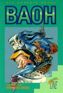 Baoh, Vol. 1 - Hirohiko Araki
