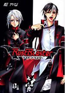 RustBlaster - Yana Toboso