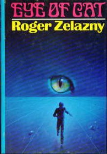 Eye of Cat - Roger Zelazny