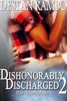 Dishonorably Discharged 2: The Redemption - Desean Rambo