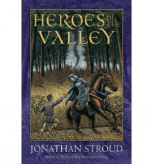 [ [ [ Heroes of the Valley (Heroes of the Valley (Hardcover)) [ HEROES OF THE VALLEY (HEROES OF THE VALLEY (HARDCOVER)) ] By Stroud, Jonathan ( Author )Jan-27-2009 Hardcover - Jonathan Stroud