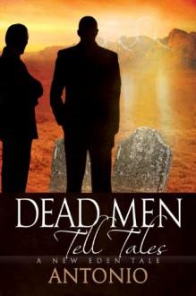 Dead Men Tell Tales - Antonio .