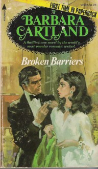 Broken Barriers - Barbara Cartland