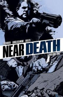 Near Death Vol.1 - Simone Guglielmini, Jay Faerber